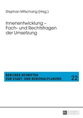 Innenentwicklung - Fach- und Rechtsfragen der Umsetzung