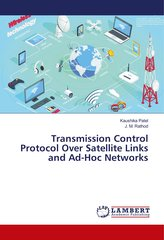 Transmission Control Protocol Over Satellite Links and Ad-Hoc Networks