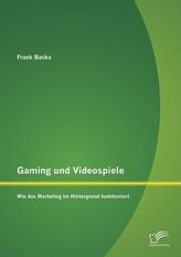 Gaming und Videospiele: Wie das Marketing im Hintergrund funktioniert