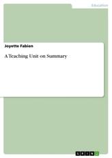 A Teaching Unit on Summary