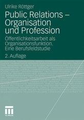 Public Relations - Organisation und Profession