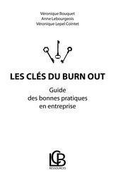 Les clés du burn out