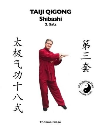 Taiji Qigong Shibashi, 3.Satz