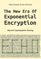 The New Era Of Exponential Encryption