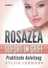 Rosazea sofort im Griff