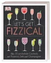 Let\'s Get Fizzical