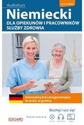 Niemiecki dla opiekunów i pracow. służby zdrowia