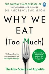 Why We Eat (Too Much)