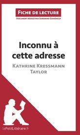 Inconnu à cette adresse de Kathrine Kressmann Taylor (Fiche de lecture)