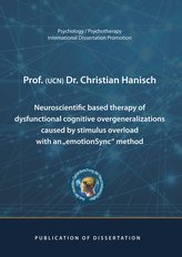 """Neuroscientific based therapy of dysfunctional cognitive overgeneralizations caused by stimulus overload with an \""""emotionSync\"""" m"""