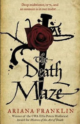 The Death Maze : Mistress of the Art of Death