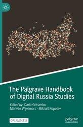 The Palgrave Handbook of Digital Russia Studies