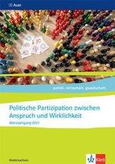 Politische Partizipation zwischen Anspruch und Wirklichkeit. Themenheft für das Kurssemester 12.1 Klasse 12. Abiturjahrgang 2023