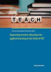 Improving teacher education for applied learning in the field of VET