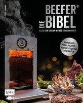 Die Beefer®-Bibel - Alles zum Grillen mit 800 Grad Oberhitze