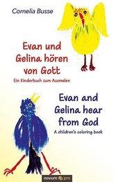 Evan und Gelina hören von Gott - Ein Kinderbuch zum Ausmalen
