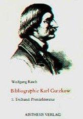 Bibliographie Karl Gutzkow. 1829-1880