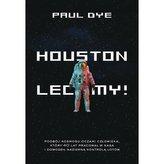 Houston, lecimy!
