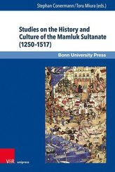 Studies on the History and Culture of the Mamluk Sultanate (1250-1517)