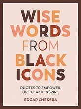 Wise Words from Black Icons