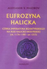 Eufrozyna Halicka Córka imperatora...