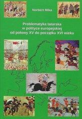 Problematyka tatarska w polityce europejskiej