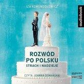 Rozwód po polsku. Strach i nadzieje audiobook