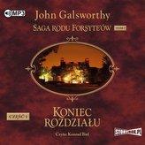 Saga rodu Forsyte\'ów T.7 Koniec... cz.1 audiobook