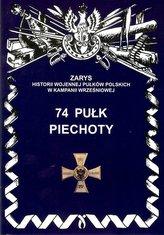 74 Pułk Piechoty Zarys Historii Wojennej..