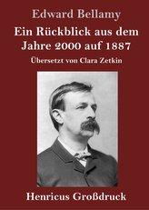 Ein Rückblick aus dem Jahre 2000 auf 1887 (Großdruck)