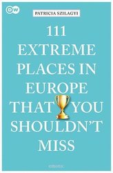 111 Extreme Places in Europe That You Shouldn\'t Miss