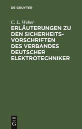 Erläuterungen zu den Sicherheits-Vorschriften des Verbandes Deutscher Elektrotechniker