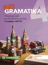 Ruská gramatika 4 - Procvičovací sešit pro ZŠ a víceletá gymnázia