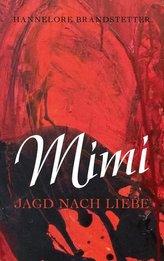 Mimi - Jagd nach Liebe