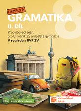 Německá gramatika 8 pro ZŠ – 2. díl - procvičovací sešit