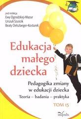 Edukacja małego dziecka Tom 15