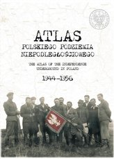 Atlas polskiego podziemia niepodległościowego