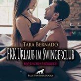 FKK Urlaub im Swingerclub   Erotische Geschichte Audio CD
