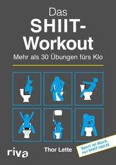 Das SHIIT-Workout