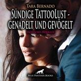 Sündige TattooLust - genadelt und gevögelt | Erotische Geschichte Audio CD