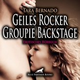 Geiles Rocker Groupie Backstage   Erotische Geschichte Audio CD