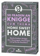 50 Fragen an Knigge zum Thema Home Sweet Home