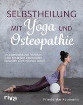 Selbstheilung mit Yoga und Osteopathie