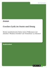 Goethes Lyrik im Sturm und Drang