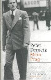 Mein Prag: Erinnerungen ; 1939 bis 1945
