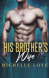 His Brother\'s Wife