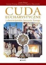 Cuda eucharystyczne i chrześcijańskie korzenie Eu