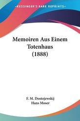 Memoiren Aus Einem Totenhaus (1888)