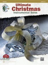 Ultimate Christmas Instrumental Solos: Clarinet, Book & CD
