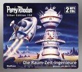Perry Rhodan Silber Edition (MP3 CDs) 152: Die Raum-Zeit-Ingenieure